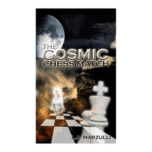 The Cosmic Chess Match